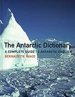 The Antarctic Dictionary, by Bernadette Hince
