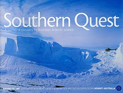 Southern Quest: a journey of discovery for Australian Antarctic Science